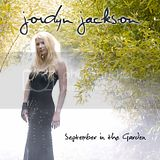 Jordyn Jackson - September in the Garden - CD Artwork